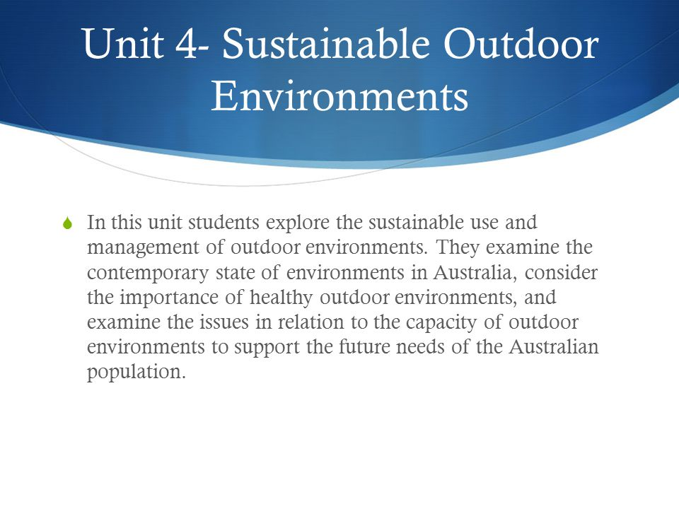 Unit 4- Sustainable Outdoor Environments