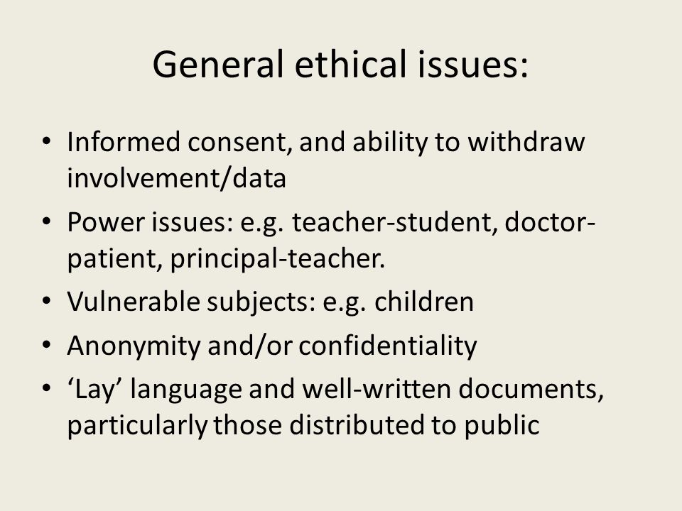 General ethical issues: