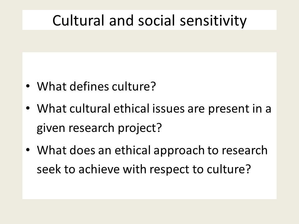 Cultural and social sensitivity