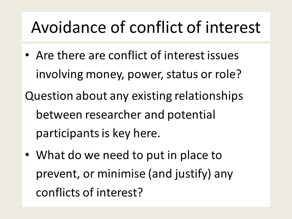 Avoidance of conflict of interest