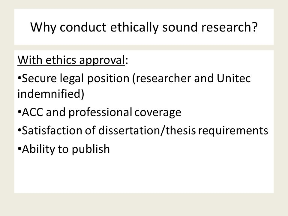 Why conduct ethically sound research