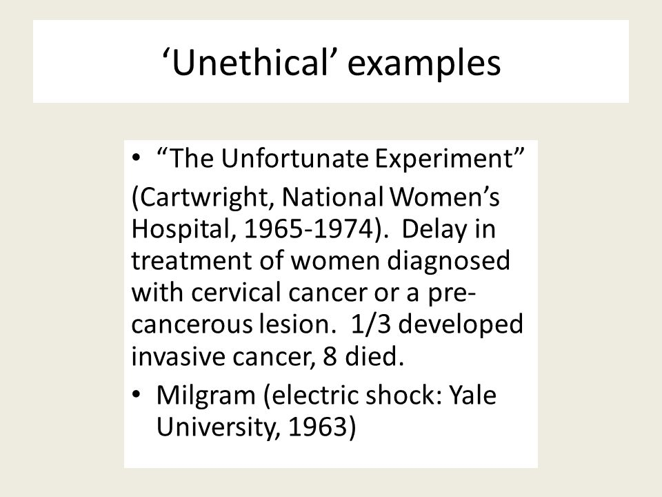 'Unethical' examples The Unfortunate Experiment