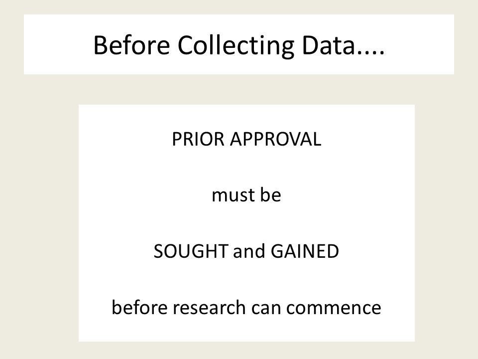 Before Collecting Data....