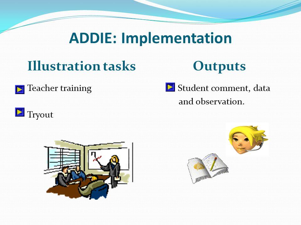 ADDIE: Implementation