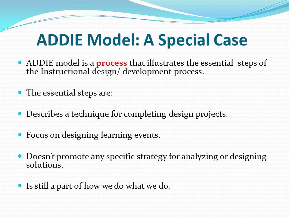 ADDIE Model: A Special Case