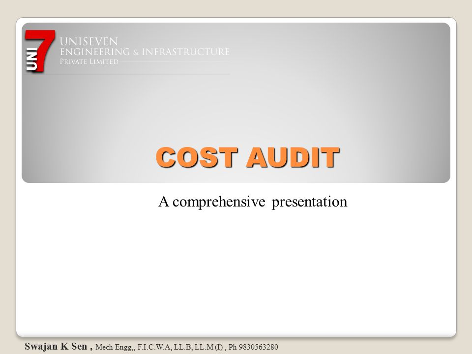 COST AUDIT A comprehensive presentation