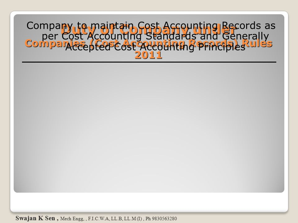 Duty of Company under Companies (Cost Accounting Records) Rules 2011