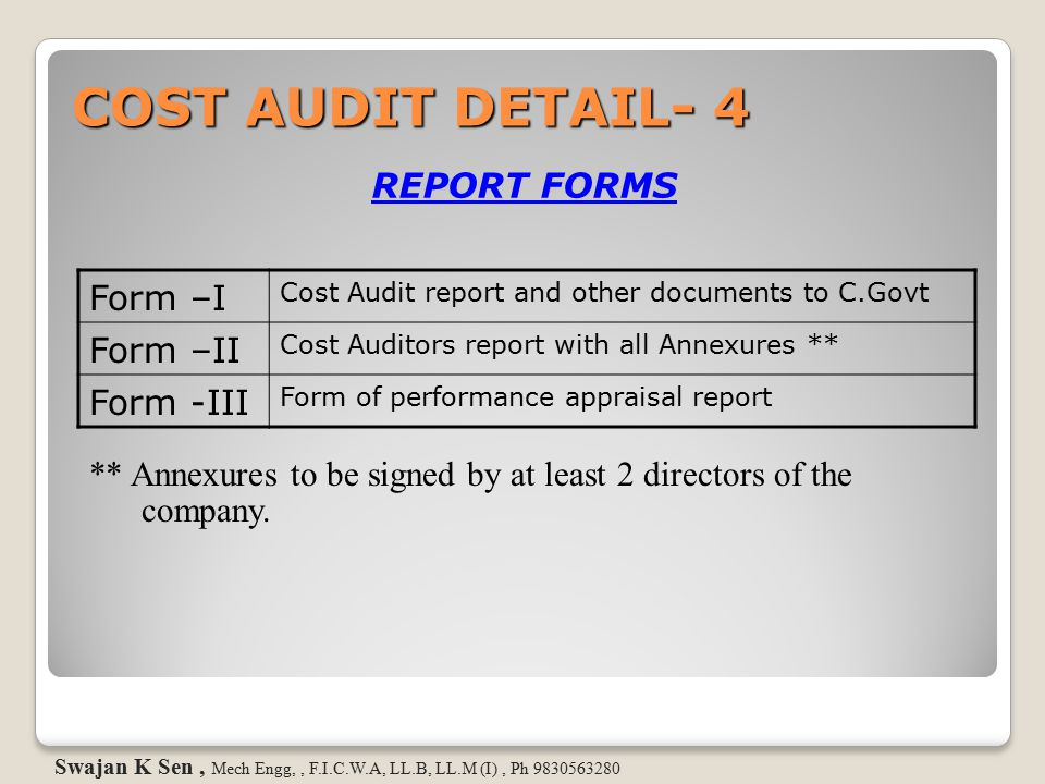 COST AUDIT DETAIL- 4 Form –I Form –II REPORT FORMS Form -III