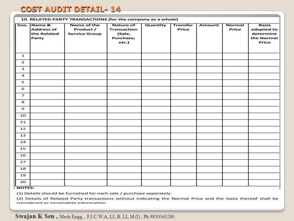COST AUDIT DETAIL- 14 Swajan K Sen , Mech Engg, , F.I.C.W.A, LL.B, LL.M (I) , Ph 9830563280