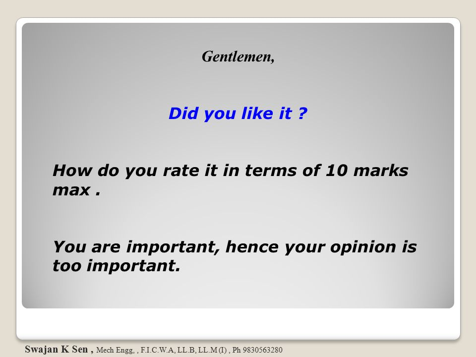 How do you rate it in terms of 10 marks max .