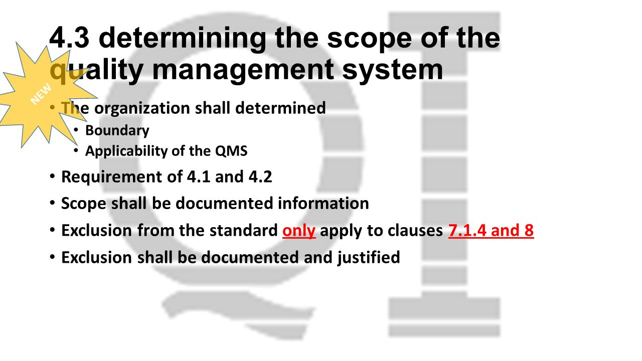 4.3 determining the scope of the quality management system