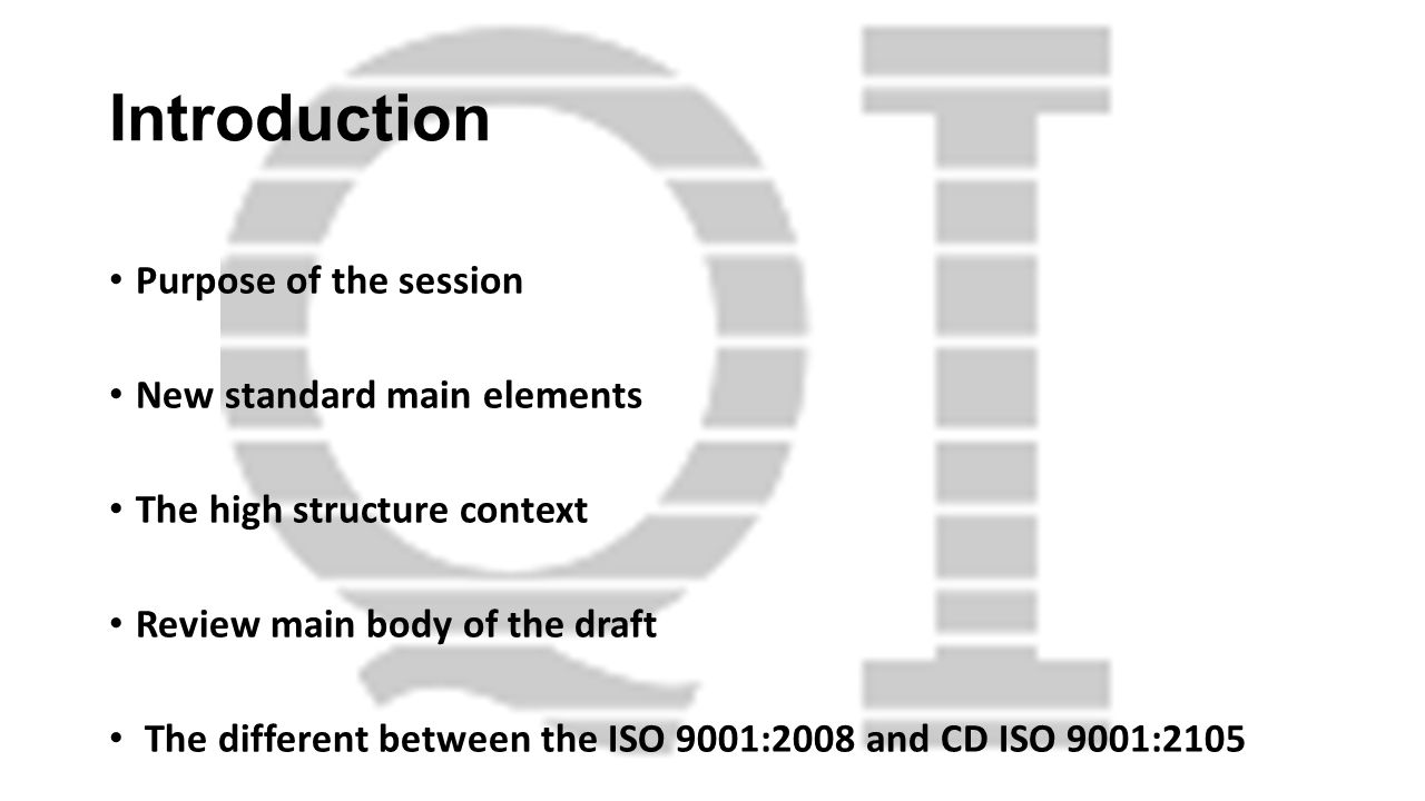 Introduction Purpose of the session New standard main elements