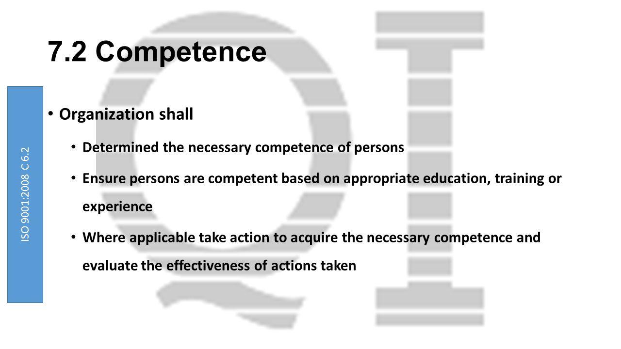 7.2 Competence Organization shall