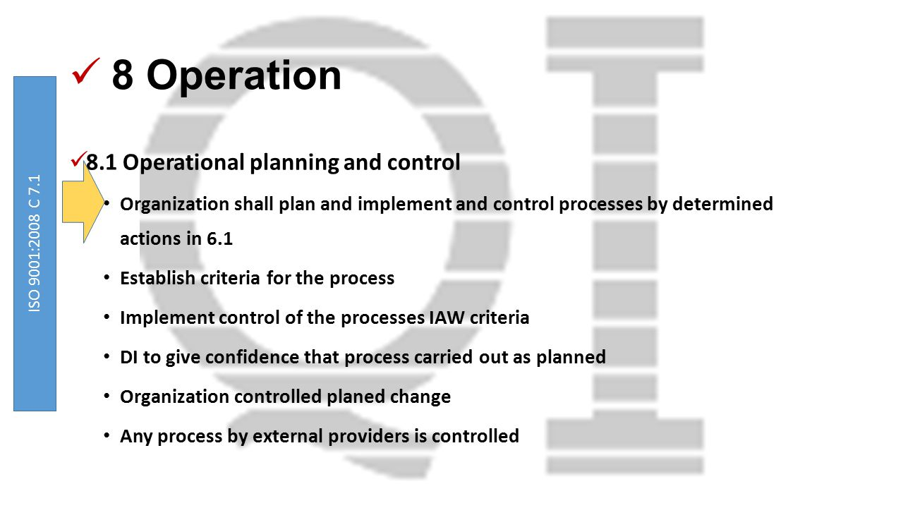 8 Operation 8.1 Operational planning and control