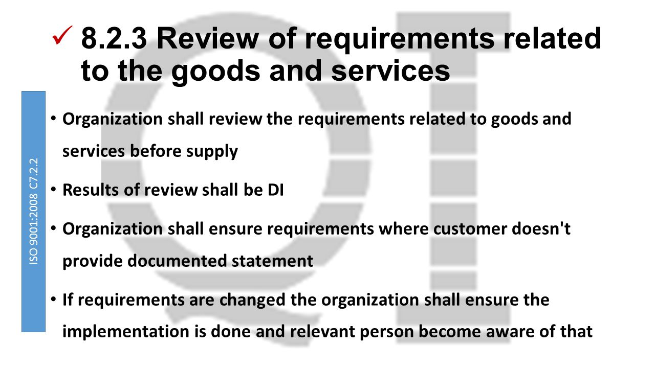 8.2.3 Review of requirements related to the goods and services