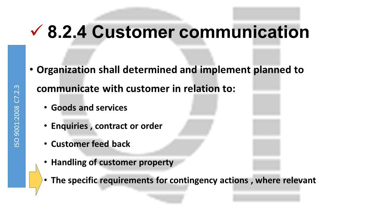 8.2.4 Customer communication