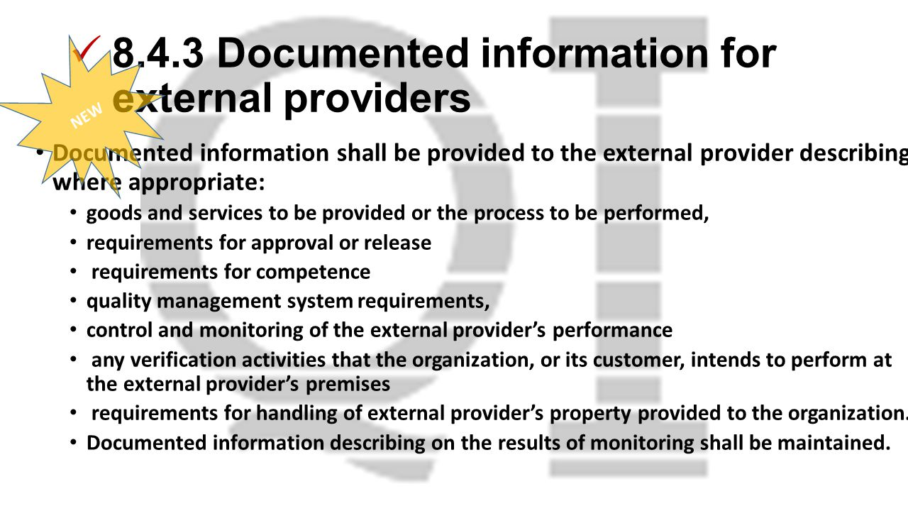 8.4.3 Documented information for external providers