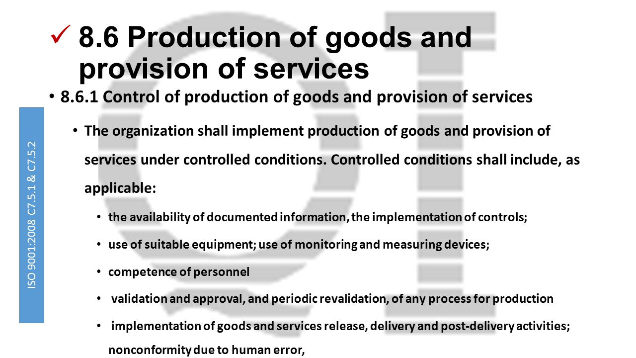 8.6 Production of goods and provision of services