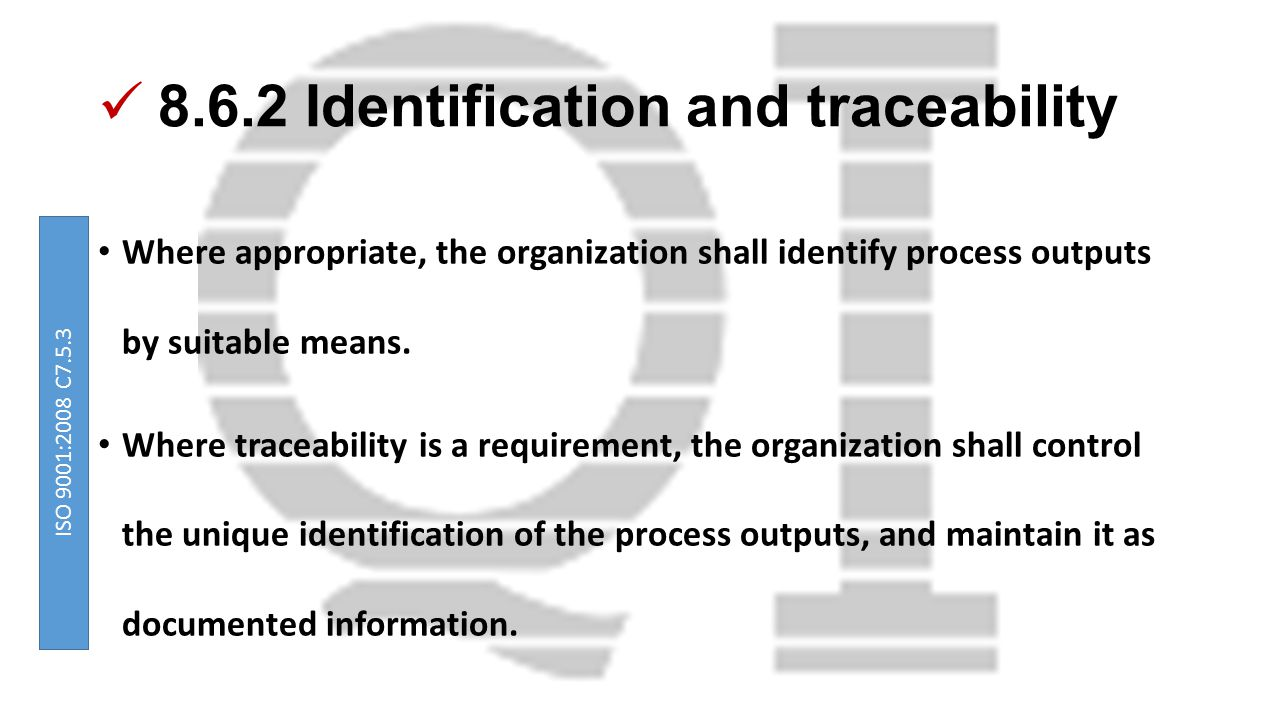 8.6.2 Identification and traceability