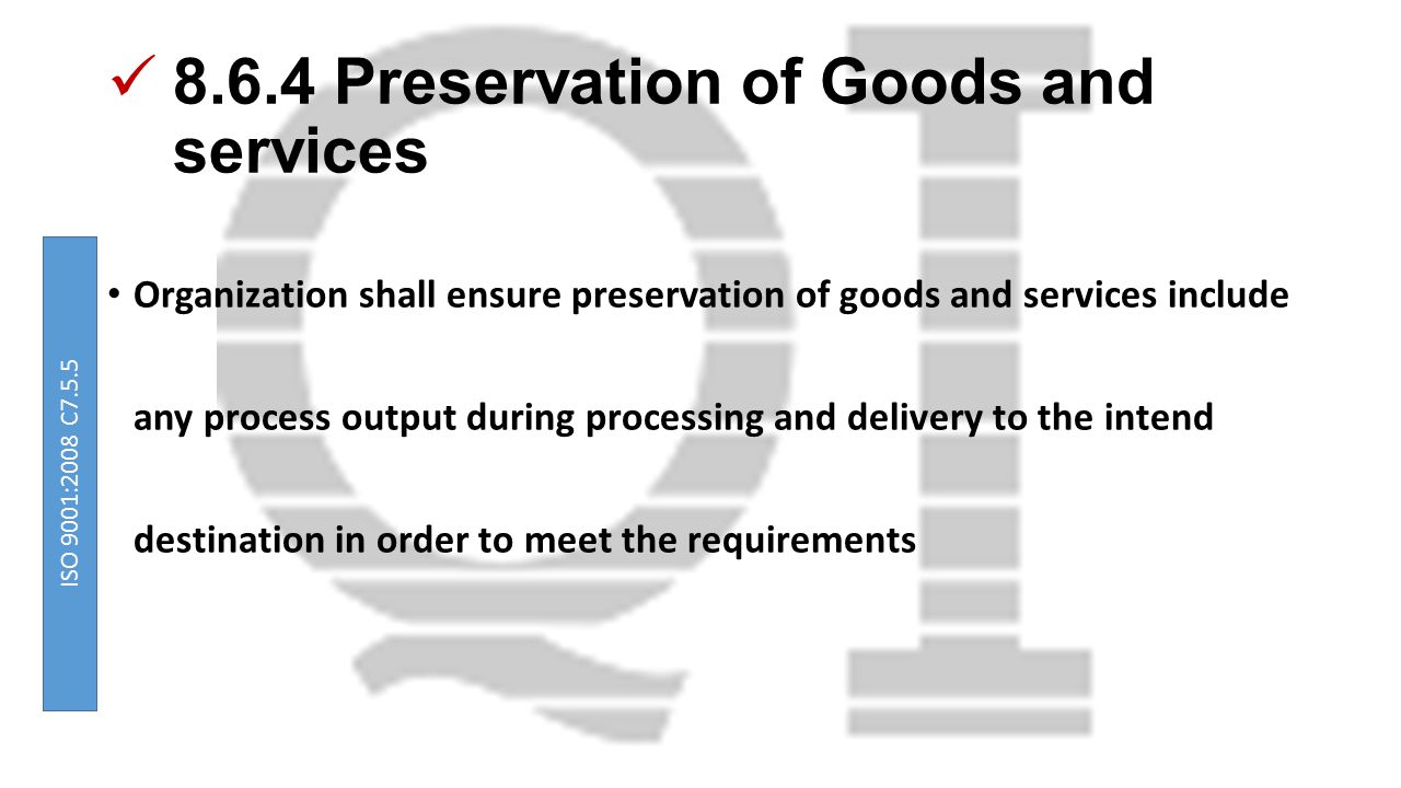 8.6.4 Preservation of Goods and services