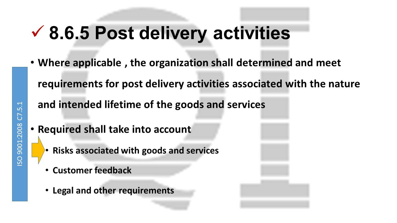 8.6.5 Post delivery activities