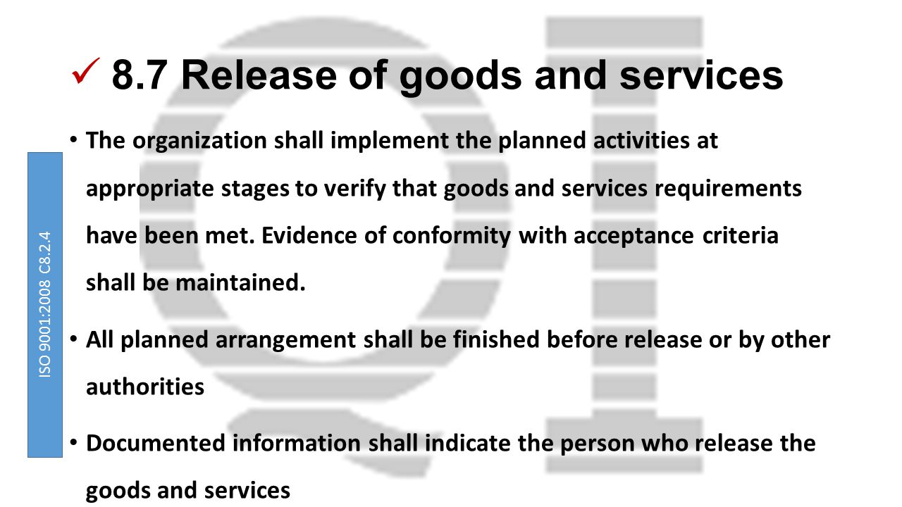 8.7 Release of goods and services