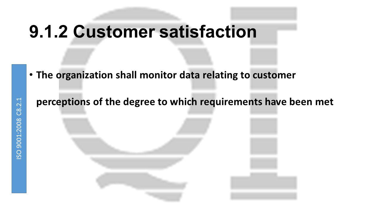 9.1.2 Customer satisfaction