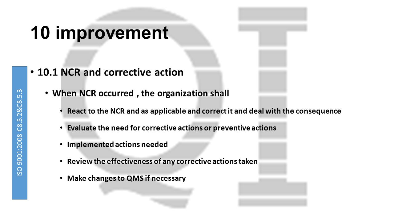 10 improvement 10.1 NCR and corrective action