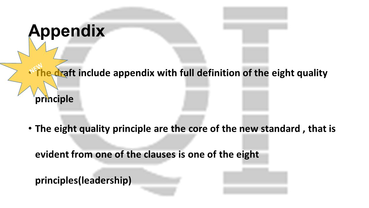 Appendix NEW. The draft include appendix with full definition of the eight quality principle.