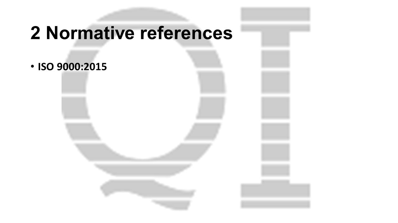 2 Normative references ISO 9000:2015