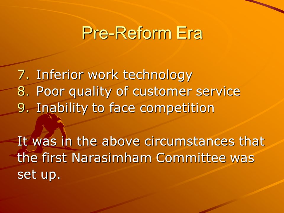 Pre-Reform Era Inferior work technology