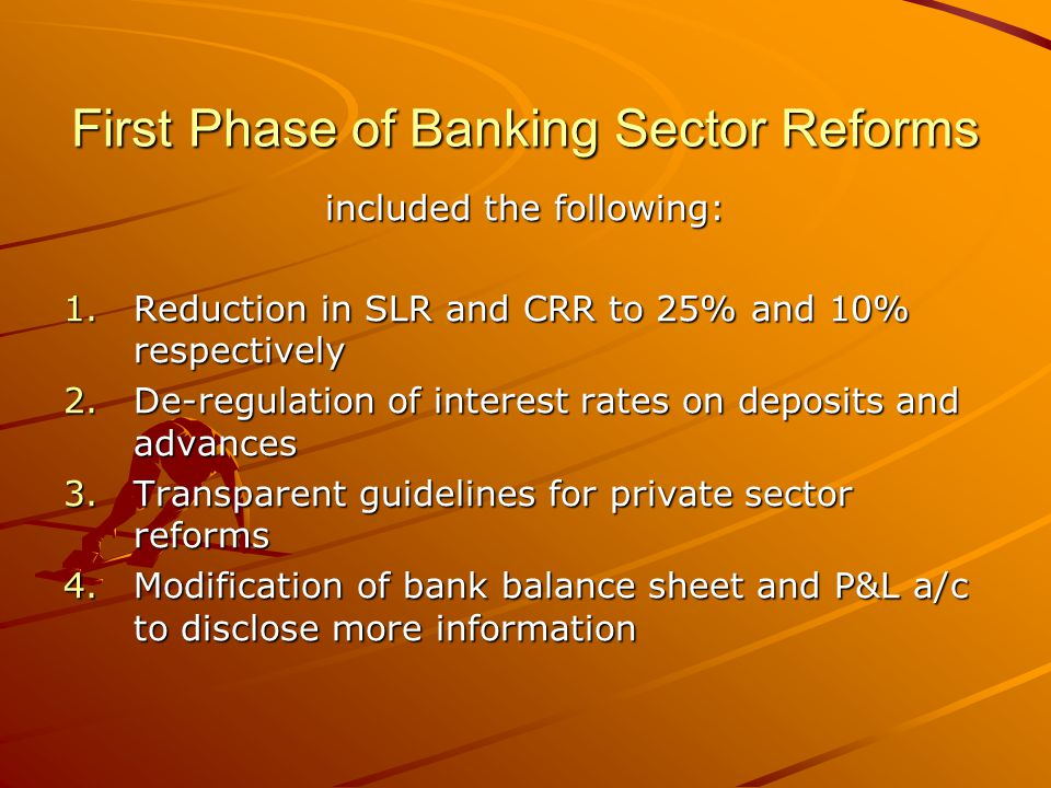 First Phase of Banking Sector Reforms