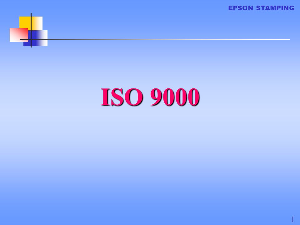 EPSON STAMPING ISO 9000 1 REV 1 2/10/2000