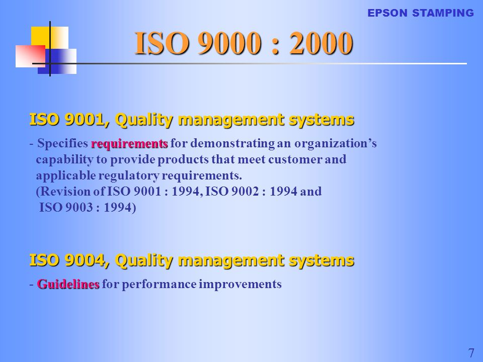 ISO 9000 : 2000 ISO 9001, Quality management systems