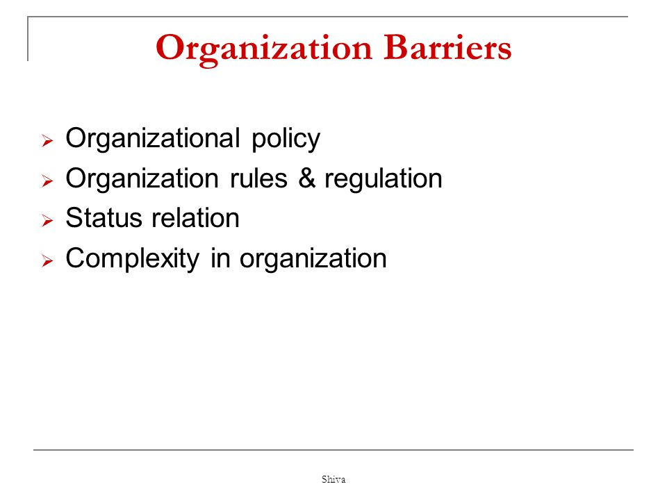 Organization Barriers