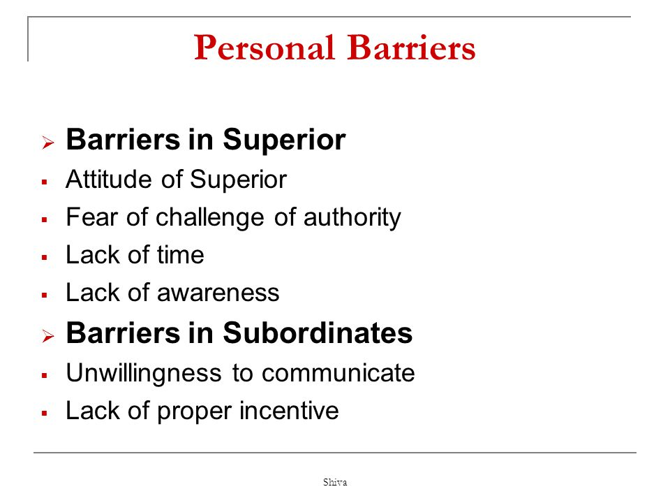 Personal Barriers Barriers in Superior Barriers in Subordinates