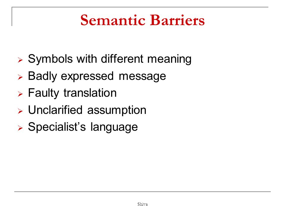 Semantic Barriers Symbols with different meaning