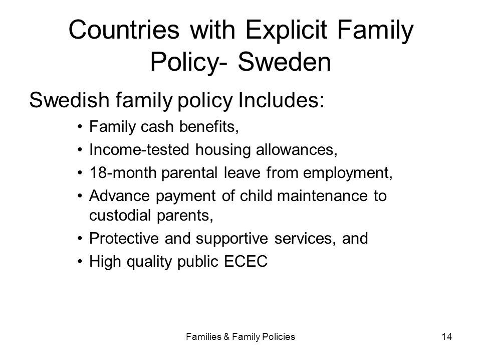 Countries with Explicit Family Policy- Sweden