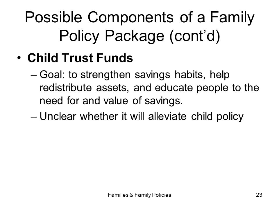Possible Components of a Family Policy Package (cont'd)