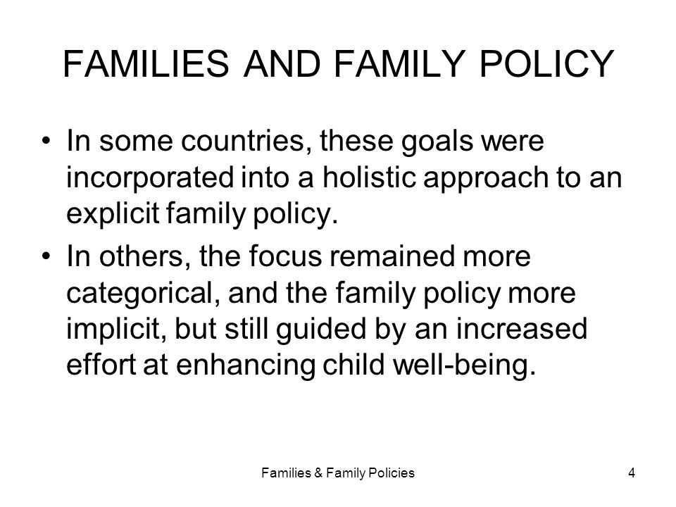 FAMILIES AND FAMILY POLICY