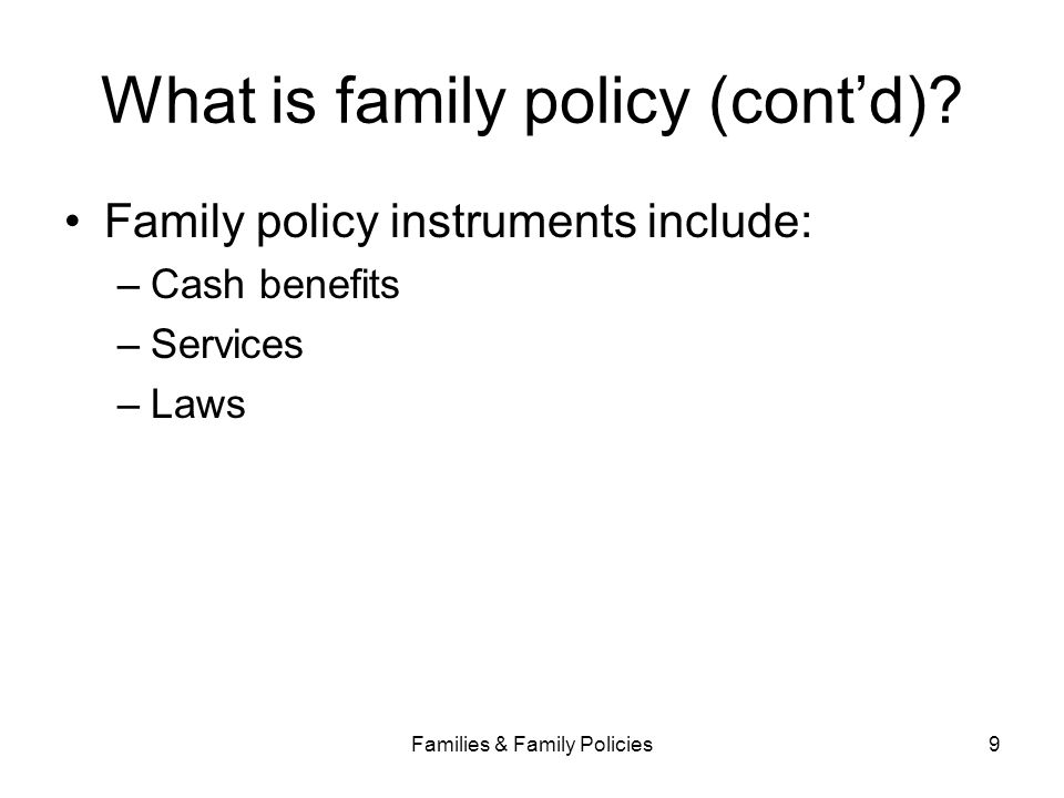 What is family policy (cont'd)