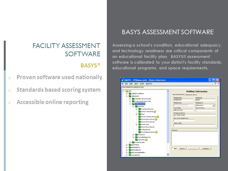 Facility assessment software