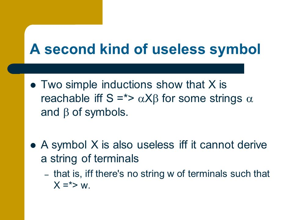 A second kind of useless symbol