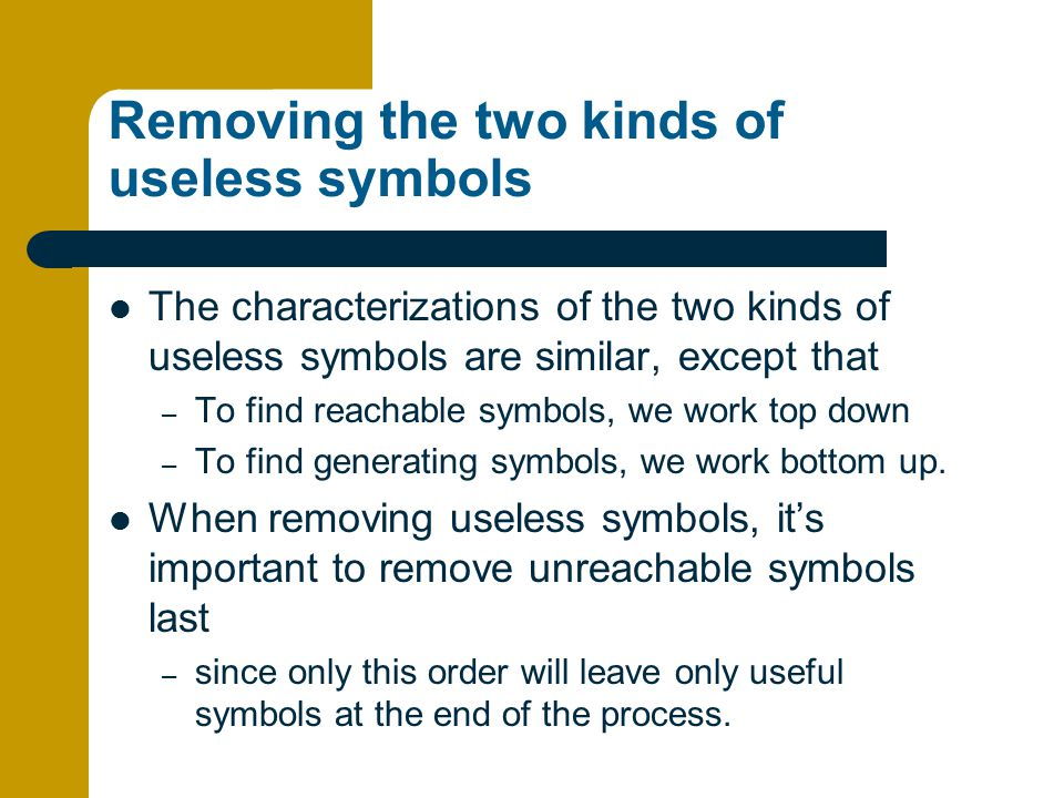 Removing the two kinds of useless symbols