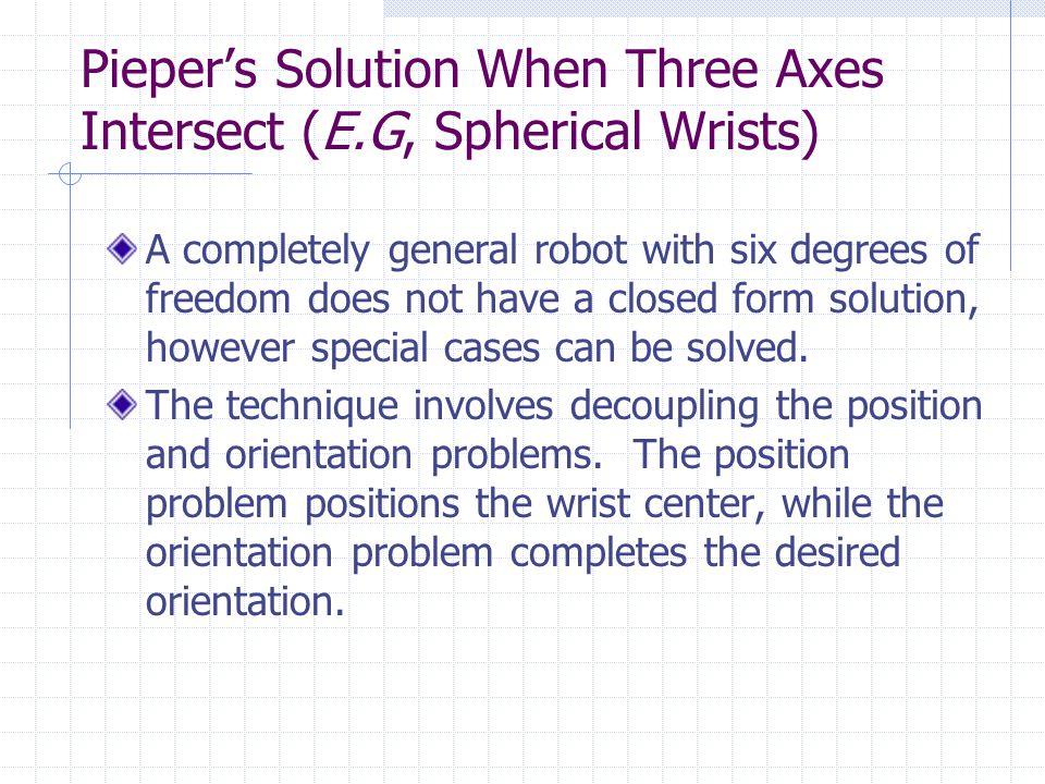 Pieper's Solution When Three Axes Intersect (E.G, Spherical Wrists)