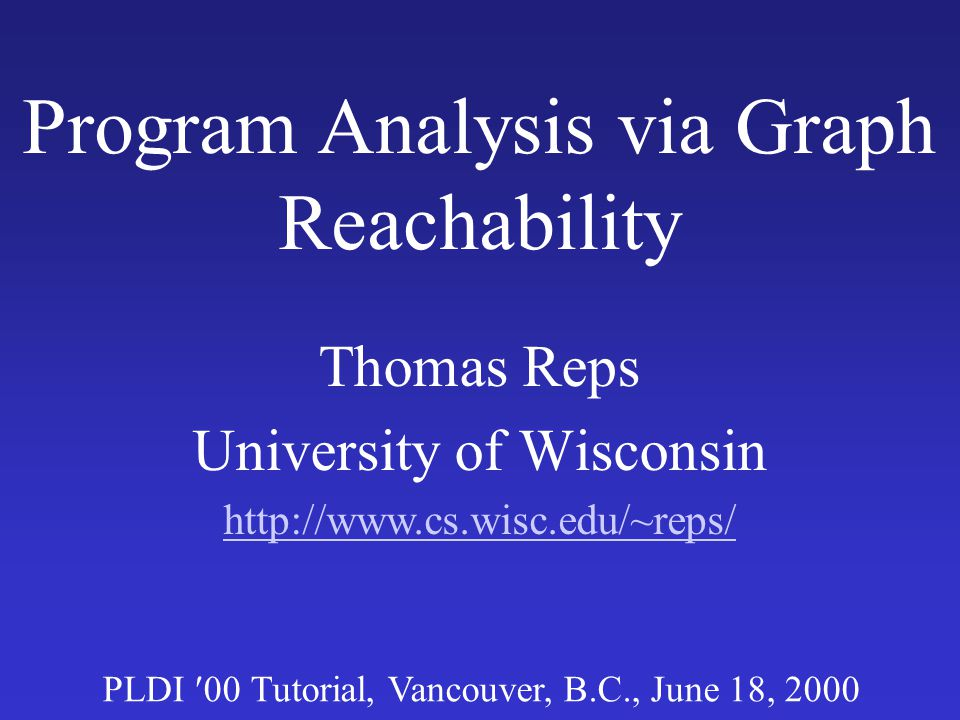 Program Analysis via Graph Reachability