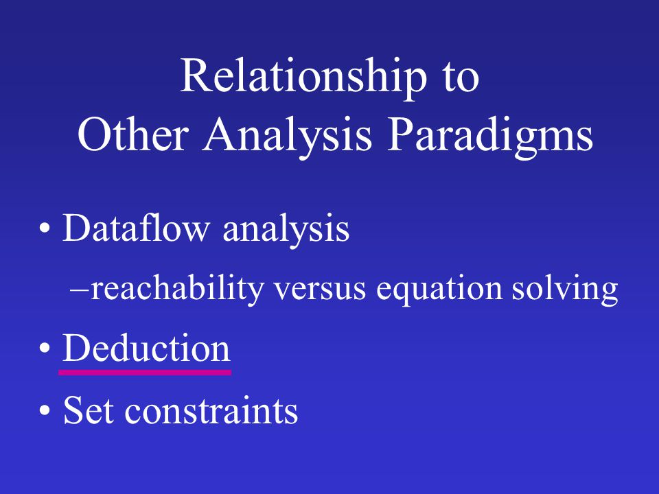 Relationship to Other Analysis Paradigms