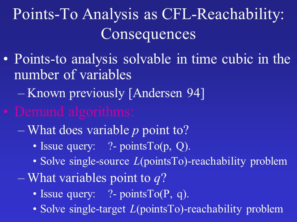 Points-To Analysis as CFL-Reachability: Consequences