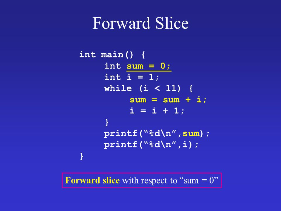 Forward slice with respect to sum = 0