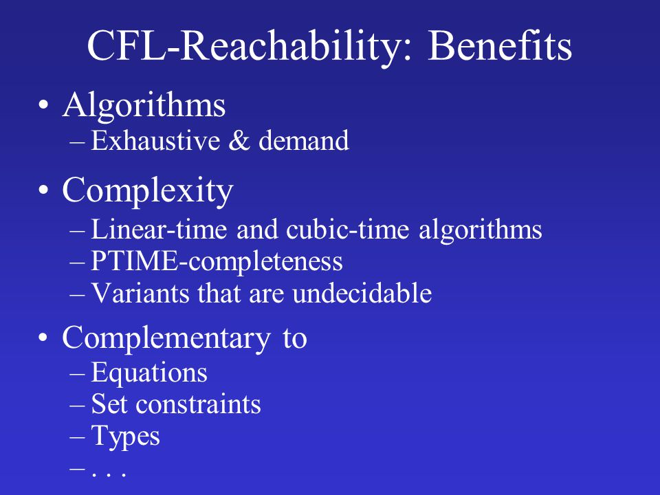CFL-Reachability: Benefits
